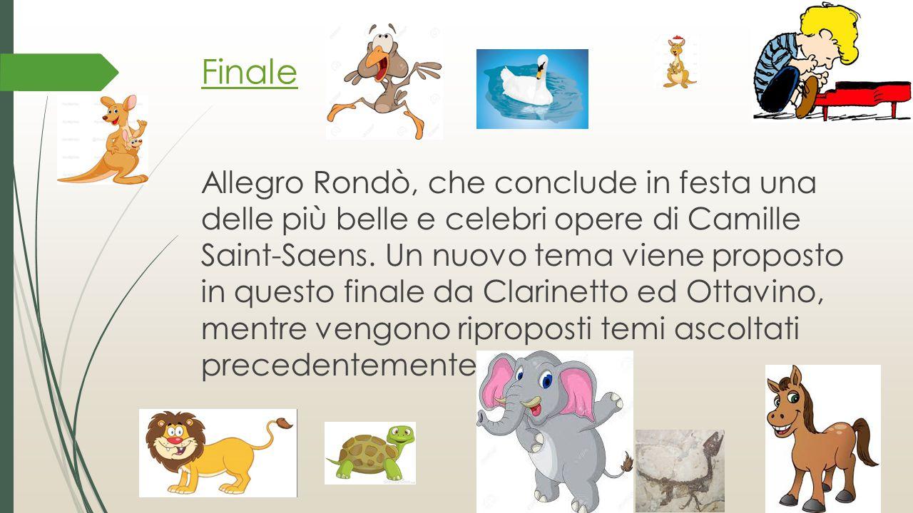 Finale Allegro Rondò, che conclude in festa una delle più belle e celebri opere di Camille Saint-Saens. Un nuovo tema viene proposto in questo finale