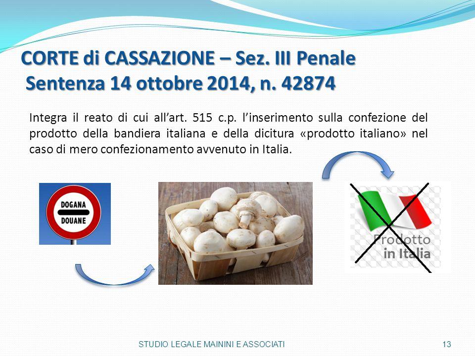 CORTE di CASSAZIONE – Sez. III Penale Sentenza 14 ottobre 2014, n. 42874 Integra il reato di cui all'art. 515 c.p. l'inserimento sulla confezione del