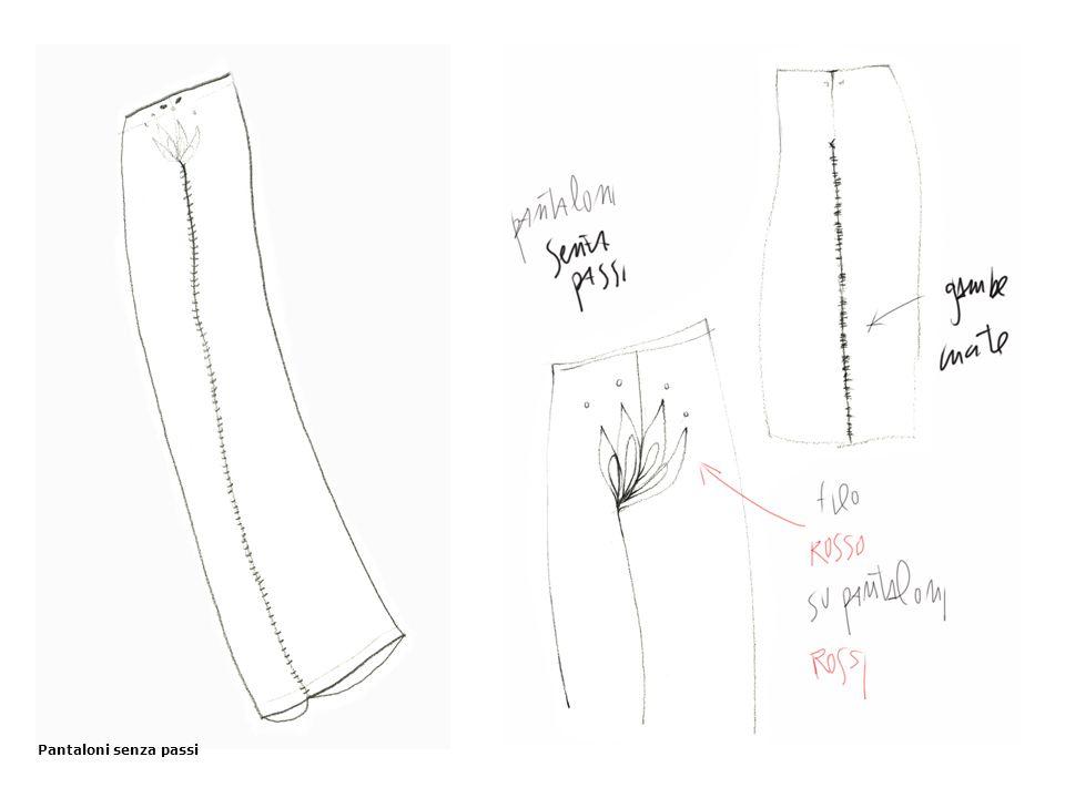 Pantaloni senza passi