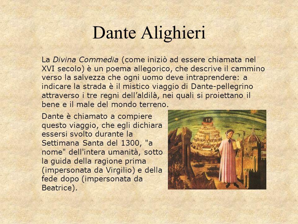 Dante Alighieri Dante è chiamato a compiere questo viaggio, che egli dichiara essersi svolto durante la Settimana Santa del 1300,