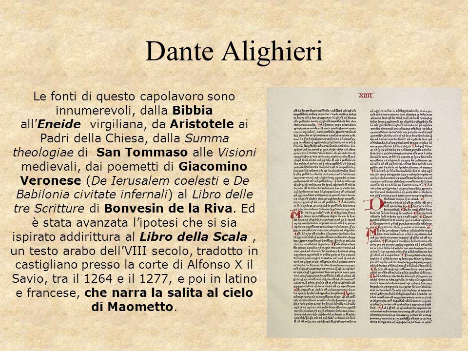Dante Alighieri Le fonti di questo capolavoro sono innumerevoli, dalla Bibbia all'Eneide virgiliana, da Aristotele ai Padri della Chiesa, dalla Summa