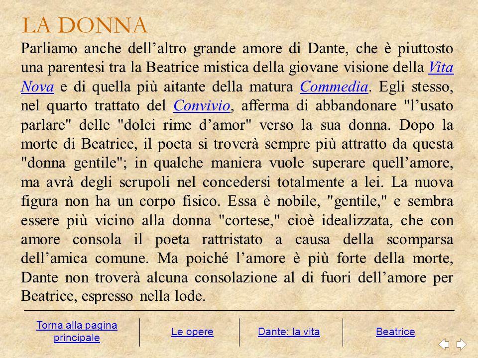 Parliamo anche dell'altro grande amore di Dante, che è piuttosto una parentesi tra la Beatrice mistica della giovane visione della Vita Nova e di quel