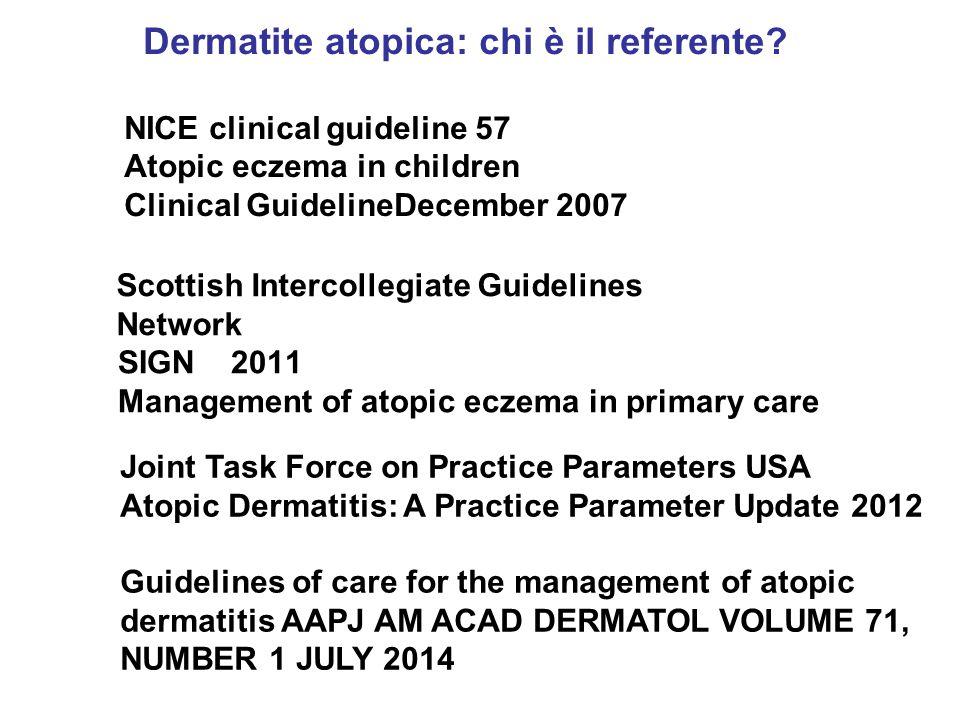SIGN 2011 Management of atopic eczema in primary care Dermatite atopica: chi è il referente.