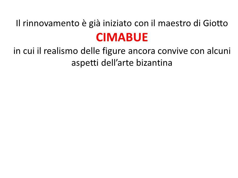 Cimabue Madonna in trono 1285-86 Cimabue Madonna in trono 1285-86 Giotto Madonna ognissanti 1310 Giotto Madonna ognissanti 1310