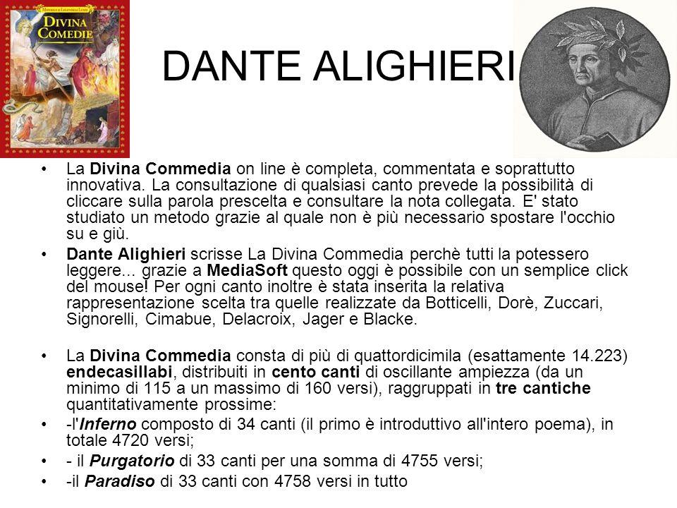 DANTE ALIGHIERI La Divina Commedia on line è completa, commentata e soprattutto innovativa. La consultazione di qualsiasi canto prevede la possibilità