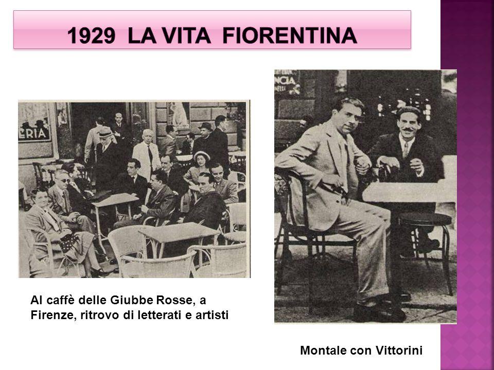 Al caffè delle Giubbe Rosse, a Firenze, ritrovo di letterati e artisti Montale con Vittorini