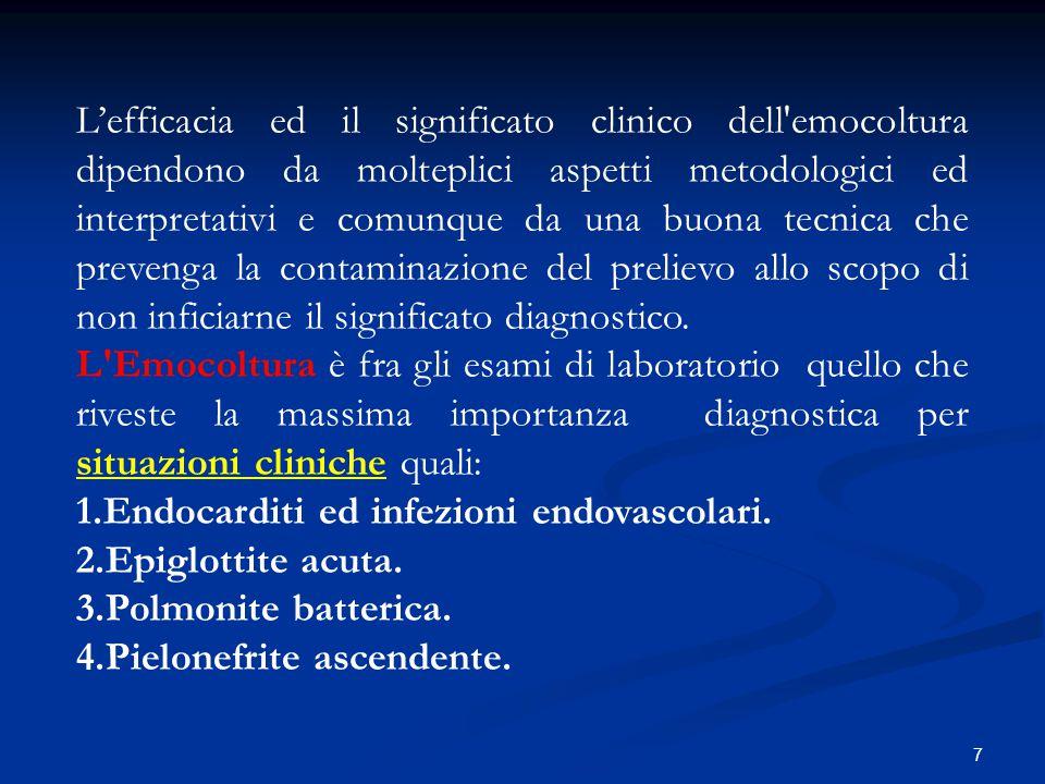 18 Principali criteri interpretativi Risultati falsi negativi In caso di fondato sospetto di infezione accompagnata da batteriemia con emocolture negative (falsi negativi), prendere in considerazione le seguenti cause: Principali cause di negatività legate a situazioni cliniche 1) Pregressa terapia antibiotica (60% dei negativi) 2) Uremia Principali cause di negatività legate a microrganismi cosiddetti difficili - Miceti - Brucella - Altri batteri a lento o lentissimo sviluppo