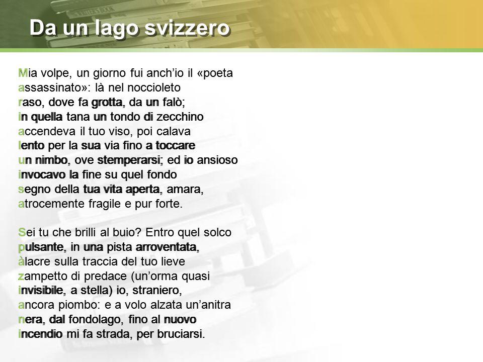 A Milano  Per il Corriere della Sera si occupa di articoli musicali e di critica letteraria  Conosce la terza musa, Maria Luisa Spaziani (Volpe)  N