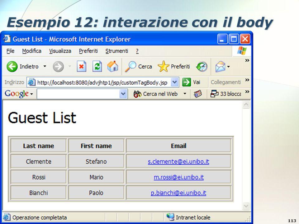 6 Dicembre 2005Stefano Clemente113 Esempio 12: interazione con il body