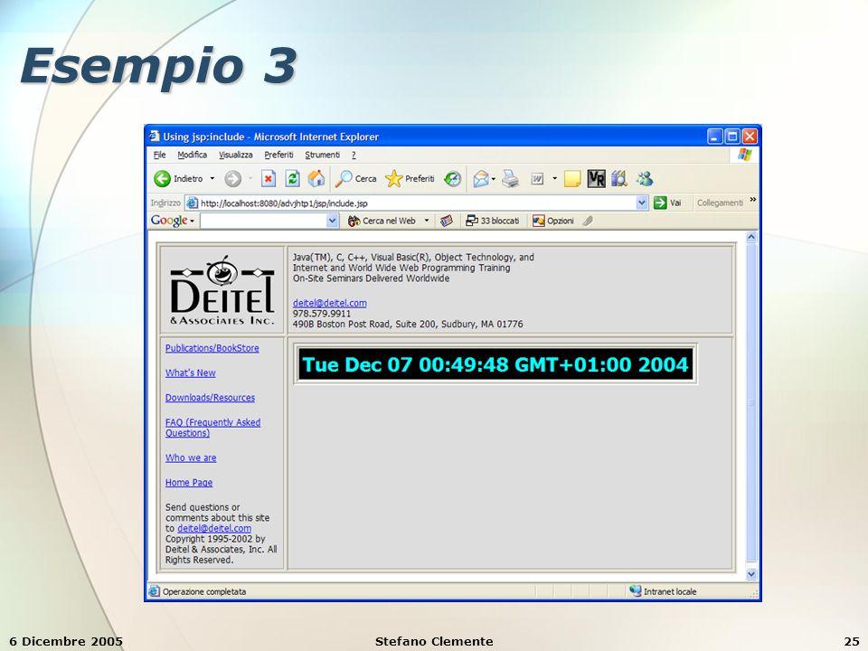 6 Dicembre 2005Stefano Clemente25 Esempio 3