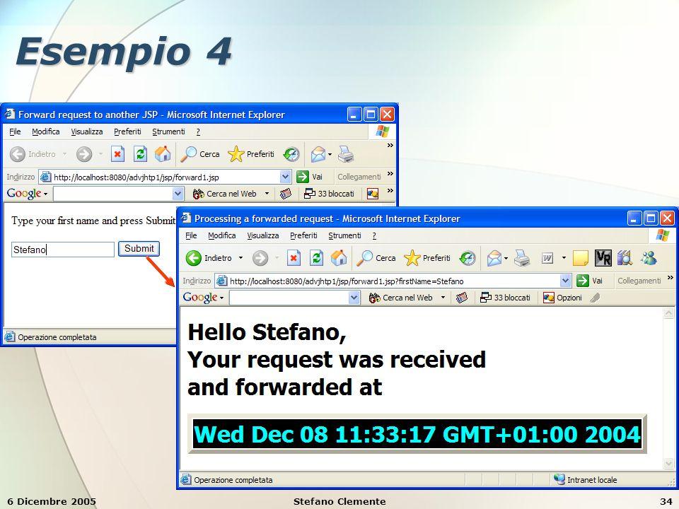 6 Dicembre 2005Stefano Clemente34 Esempio 4