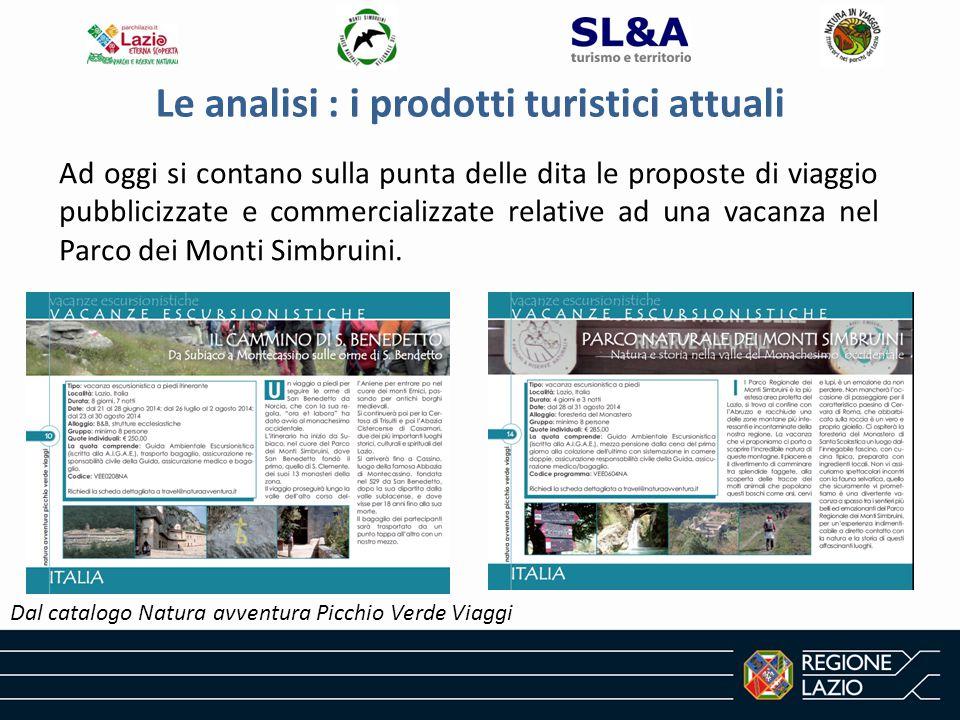Le analisi : i prodotti turistici attuali Ad oggi si contano sulla punta delle dita le proposte di viaggio pubblicizzate e commercializzate relative ad una vacanza nel Parco dei Monti Simbruini.