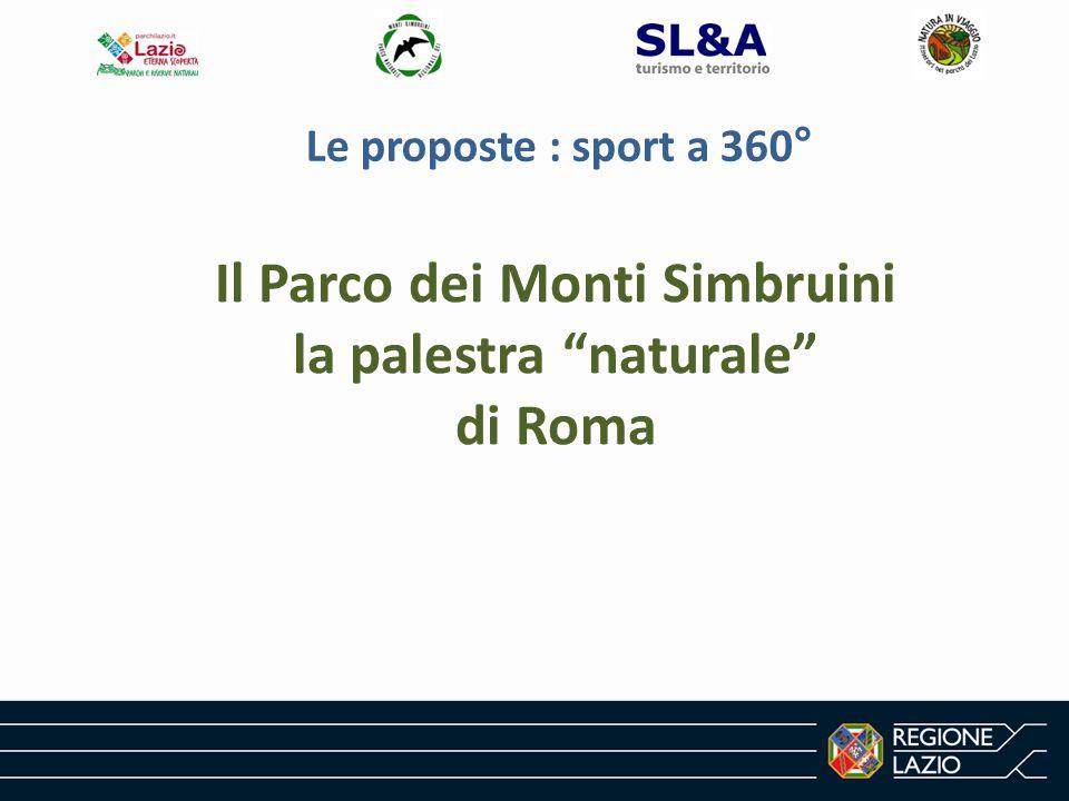 Le proposte : sport a 360° Il Parco dei Monti Simbruini la palestra naturale di Roma