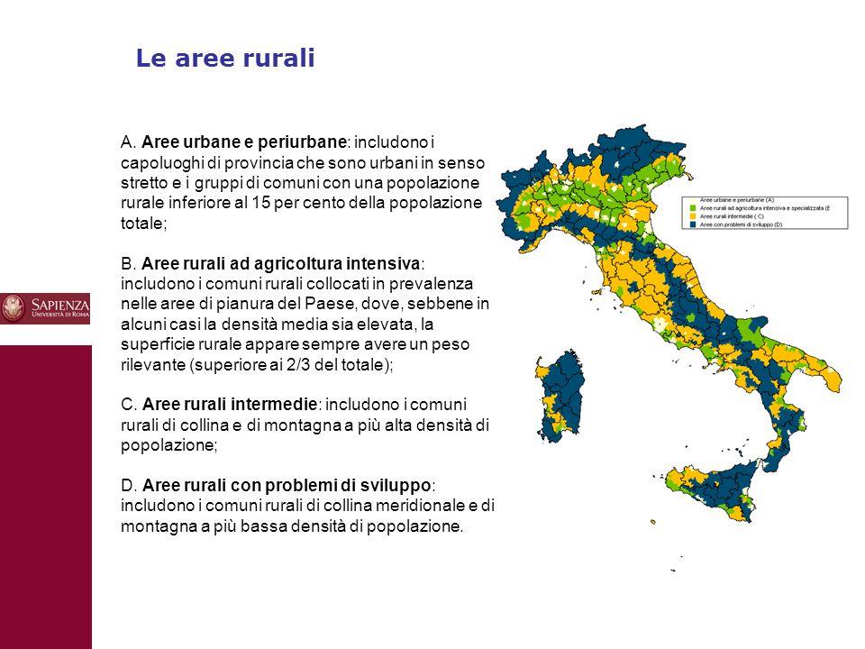 10 Le aree rurali A. Aree urbane e periurbane: includono i capoluoghi di provincia che sono urbani in senso stretto e i gruppi di comuni con una popol