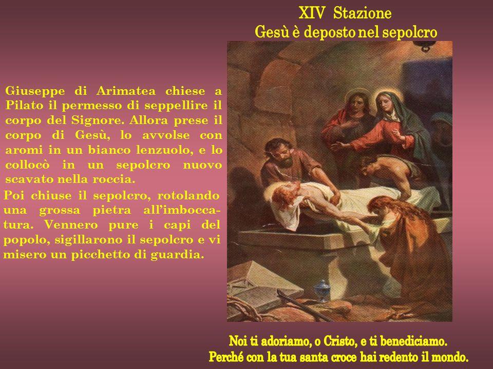 Giuseppe di Arimatea chiese a Pilato il permesso di seppellire il corpo del Signore. Allora prese il corpo di Gesù, lo avvolse con aromi in un bianco