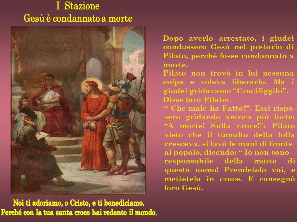 Dopo averlo arrestato, i giudei condussero Gesù nel pretorio di Pilato, perché fosse condannato a morte. Pilato non trovò in lui nessuna colpa e volev