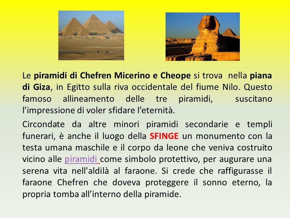 Le piramidi di Chefren Micerino e Cheope si trova nella piana di Giza, in Egitto sulla riva occidentale del fiume Nilo. Questo famoso allineamento del