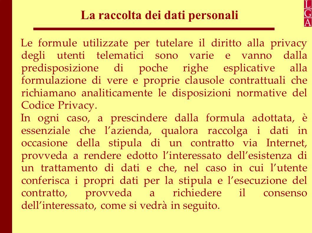 La raccolta dei dati personali Prima di raccogliere dei dati personali individuali tramite un sito web, l'azienda ha i seguenti obblighi: 1.