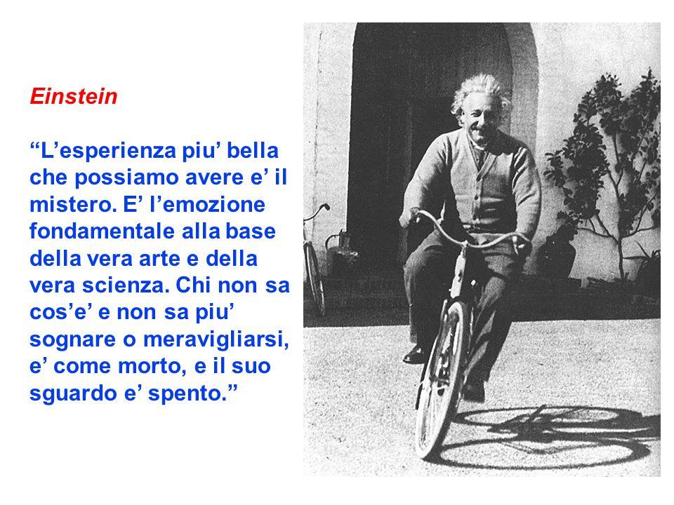 Einstein L'esperienza piu' bella che possiamo avere e' il mistero.