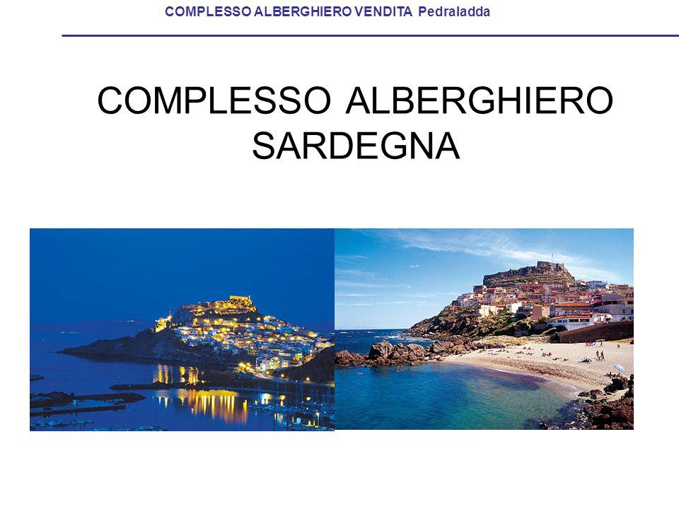 COMPLESSO ALBERGHIERO SARDEGNA COMPLESSO ALBERGHIERO VENDITA Pedraladda