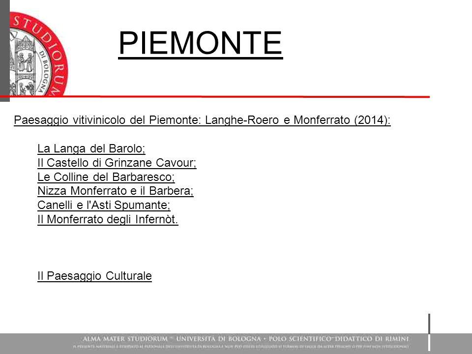 Paesaggio vitivinicolo del Piemonte: Langhe-Roero e Monferrato (2014): La Langa del Barolo; Il Castello di Grinzane Cavour; Le Colline del Barbaresco;