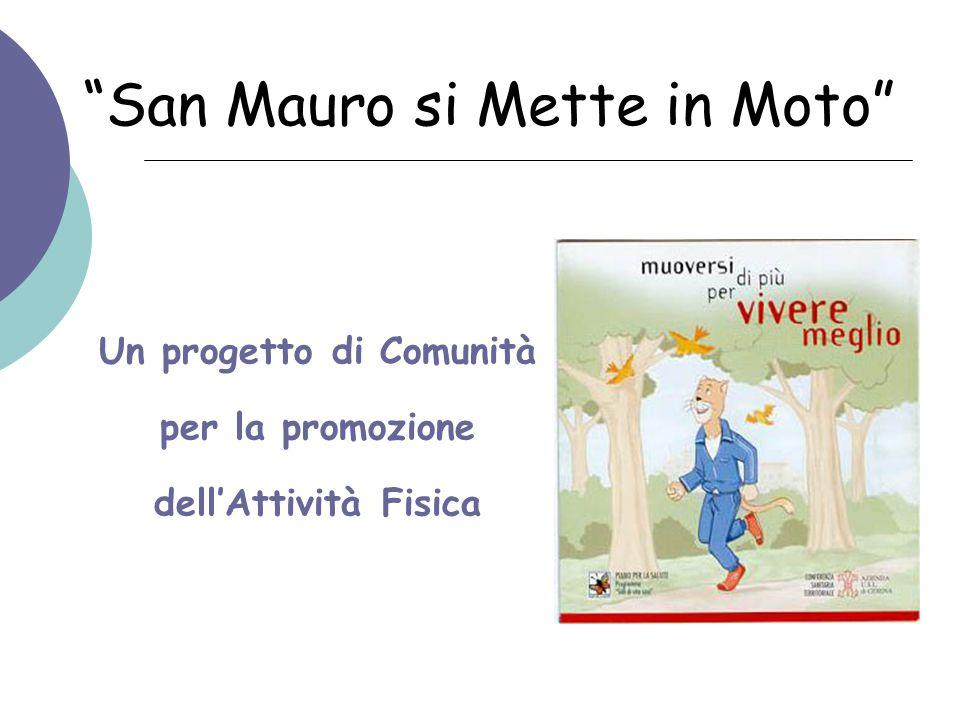 San Mauro si Mette in Moto Un progetto di Comunità per la promozione dell'Attività Fisica
