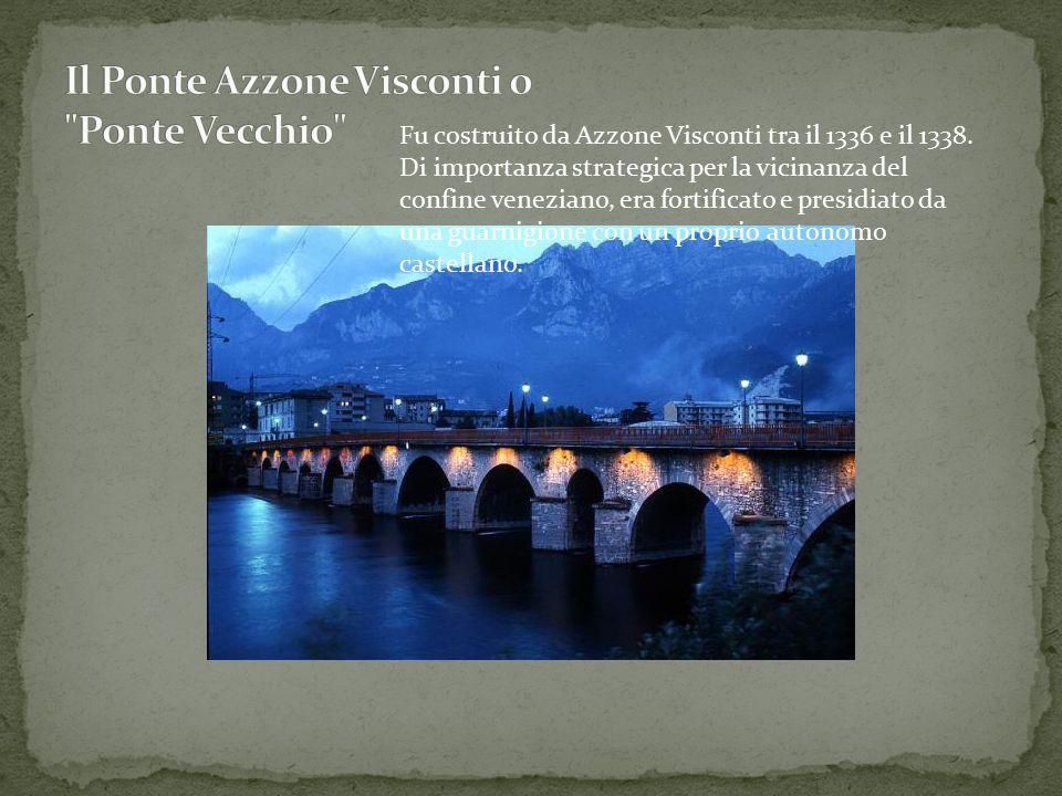 Fu costruito da Azzone Visconti tra il 1336 e il 1338. Di importanza strategica per la vicinanza del confine veneziano, era fortificato e presidiato d