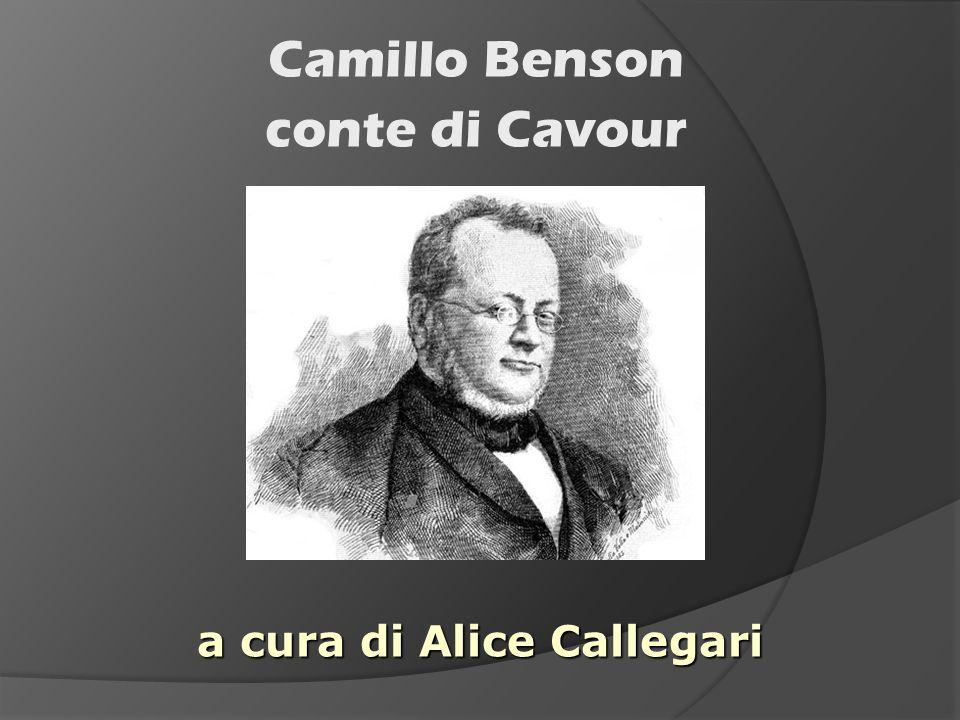 Camillo Benson conte di Cavour a cura di Alice Callegari