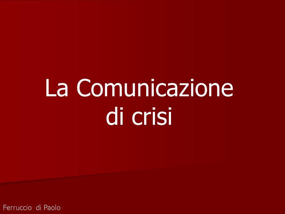 Ferruccio di Paolo La Comunicazione di crisi