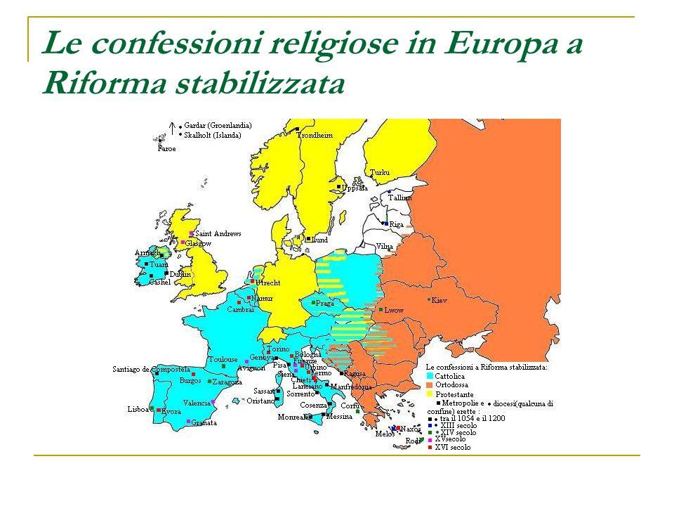 Le confessioni religiose in Europa a Riforma stabilizzata