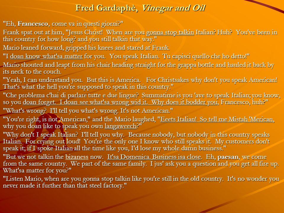Fred Gardaphè, Vinegar and Oil