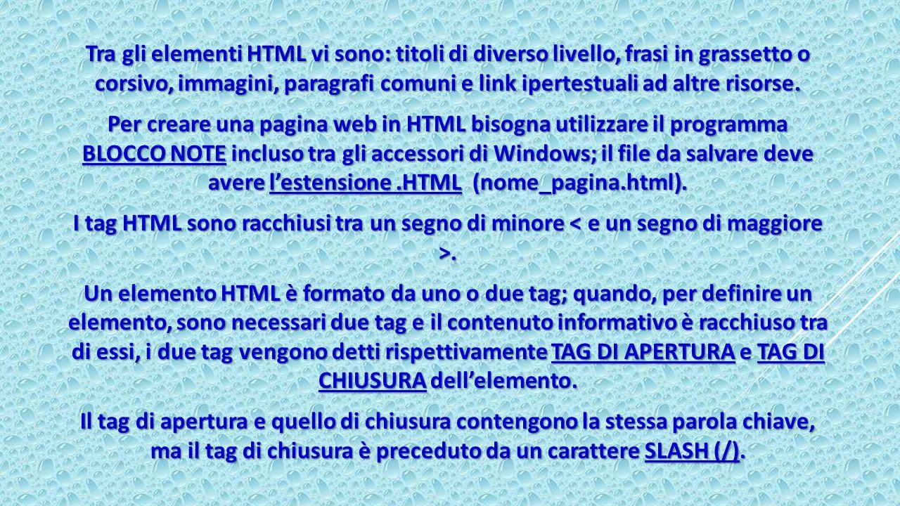 Le informazioni che si trovano in Internet sono memorizzate in pagine web.