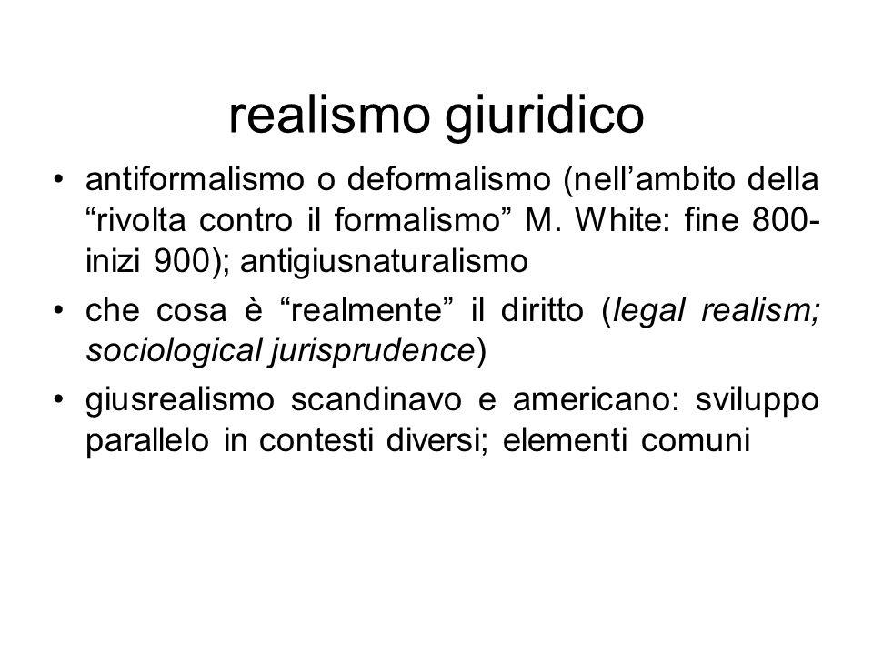realismo giuridico antiformalismo o deformalismo (nell'ambito della rivolta contro il formalismo M.