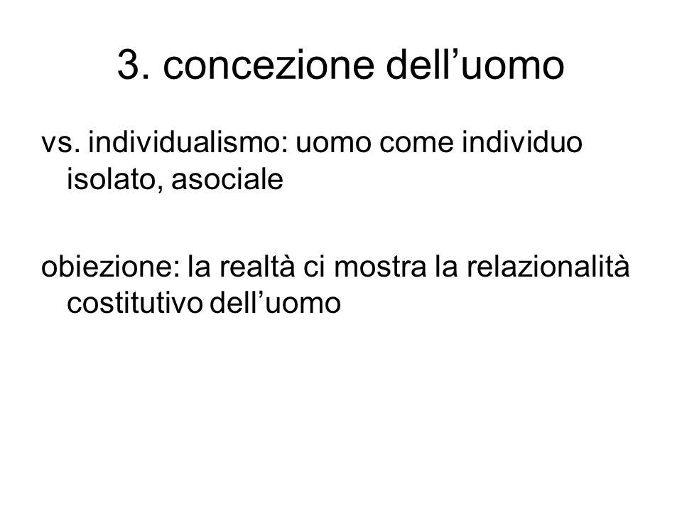 3.concezione dell'uomo vs.