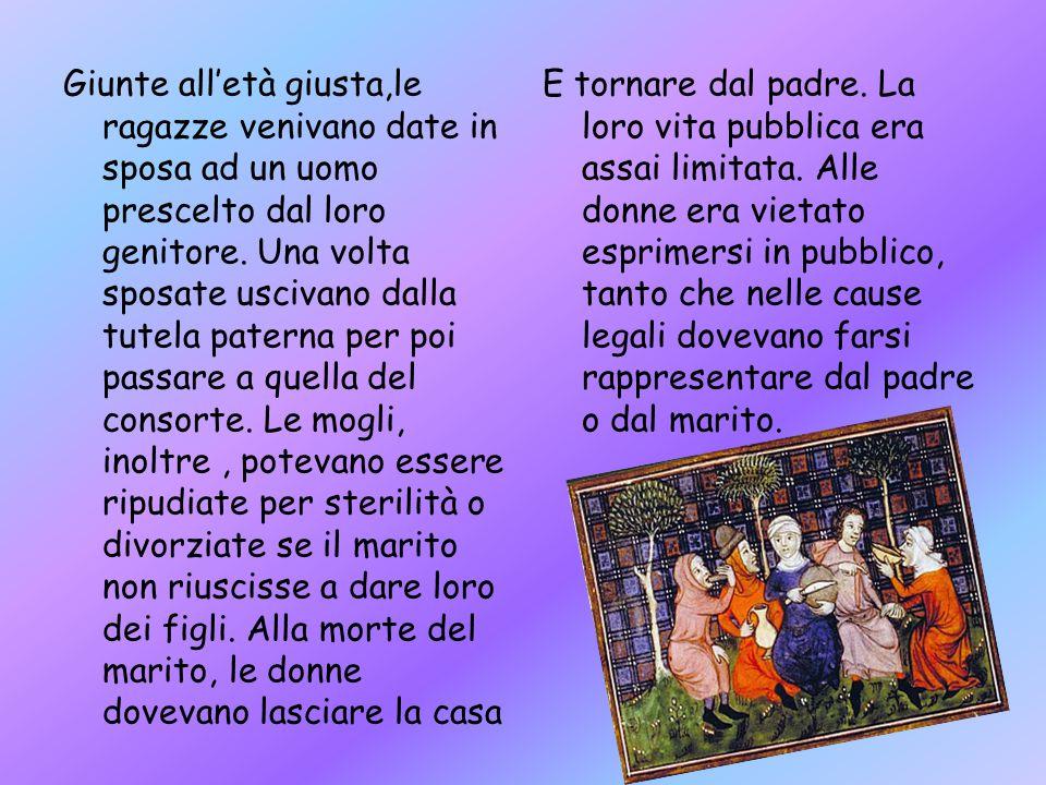 Nel mondo medievale la donna era considerata inferiore, cosa che era confermata dalla Chiesa.