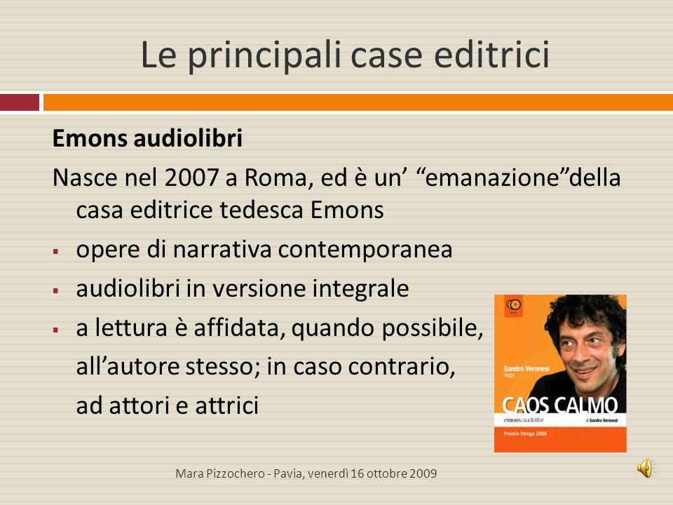 """Le principali case editrici Emons audiolibri Nasce nel 2007 a Roma, ed è un' """"emanazione""""della casa editrice tedesca Emons  opere di narrativa contem"""