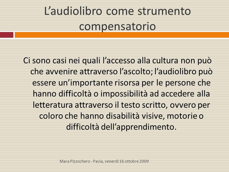 Conclusioni È verosimile pensare che nei prossimi anni gli audiolibri si ritaglieranno un proprio spazio nel mercato editoriale italiano.