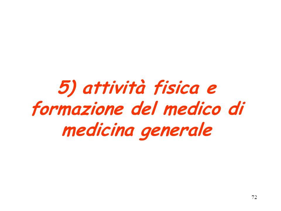 72 5) attività fisica e formazione del medico di medicina generale