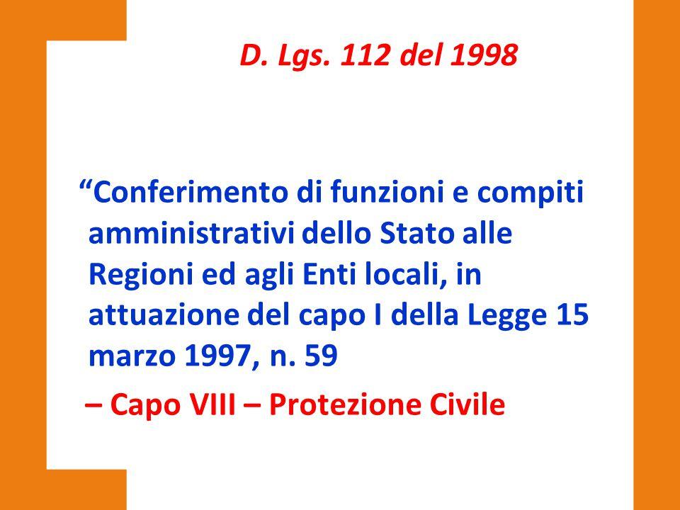 """""""Conferimento di funzioni e compiti amministrativi dello Stato alle Regioni ed agli Enti locali, in attuazione del capo I della Legge 15 marzo 1997, n"""