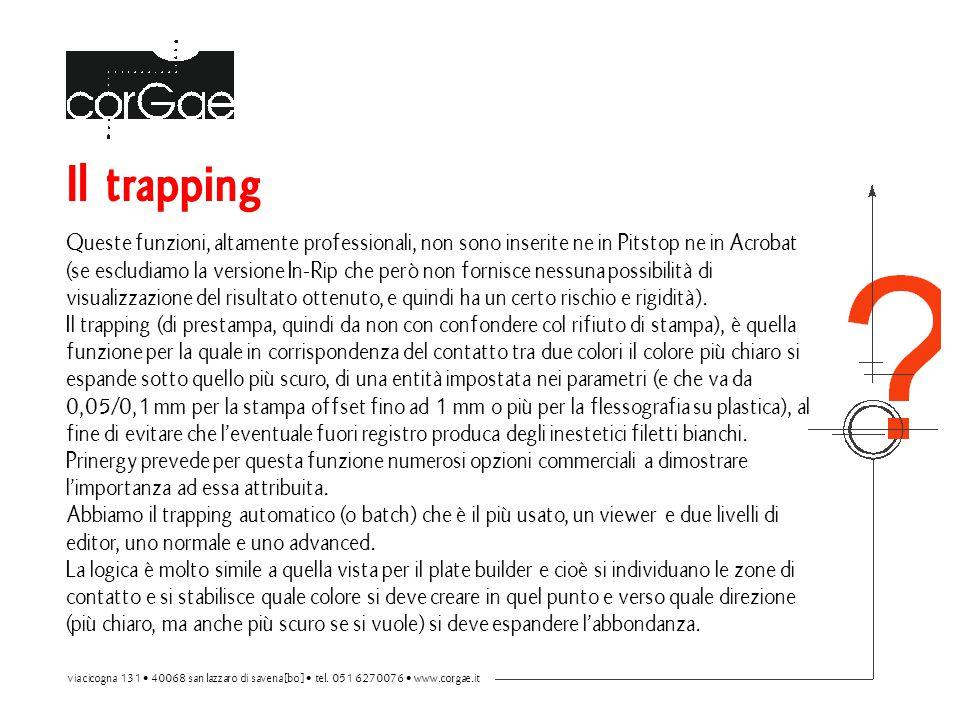 Il trapping Queste funzioni, altamente professionali, non sono inserite ne in Pitstop ne in Acrobat (se escludiamo la versione In-Rip che però non for