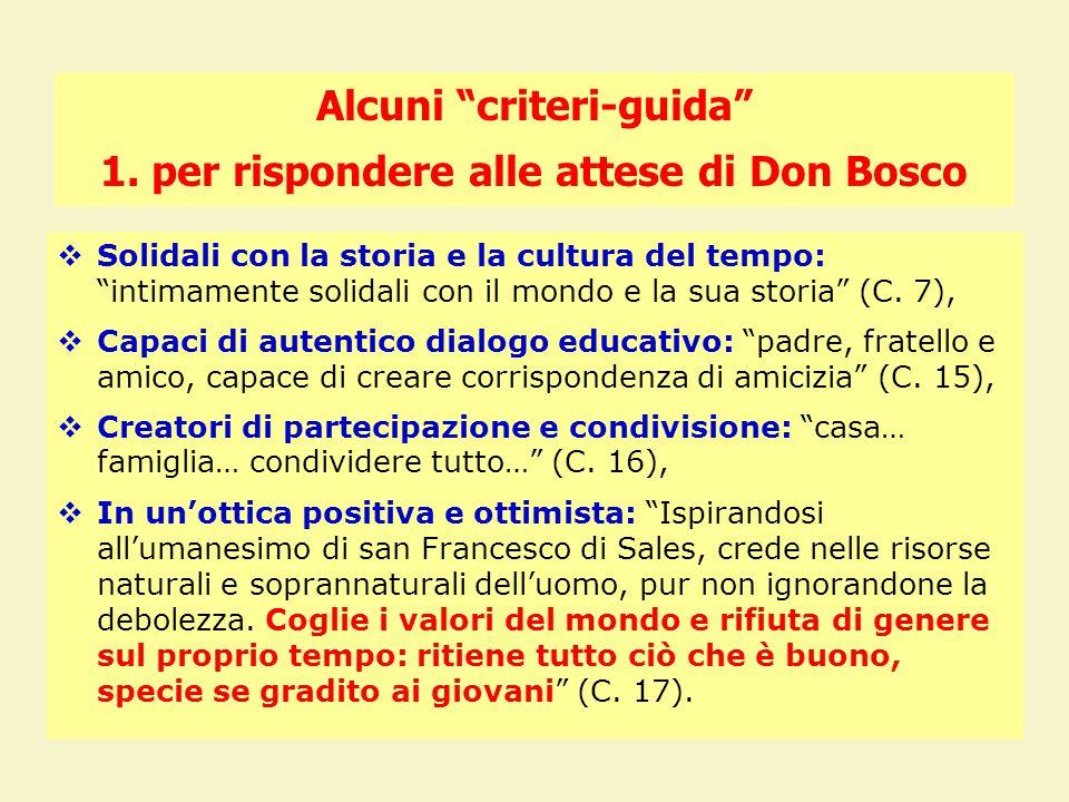 Alcuni criteri-guida 1.