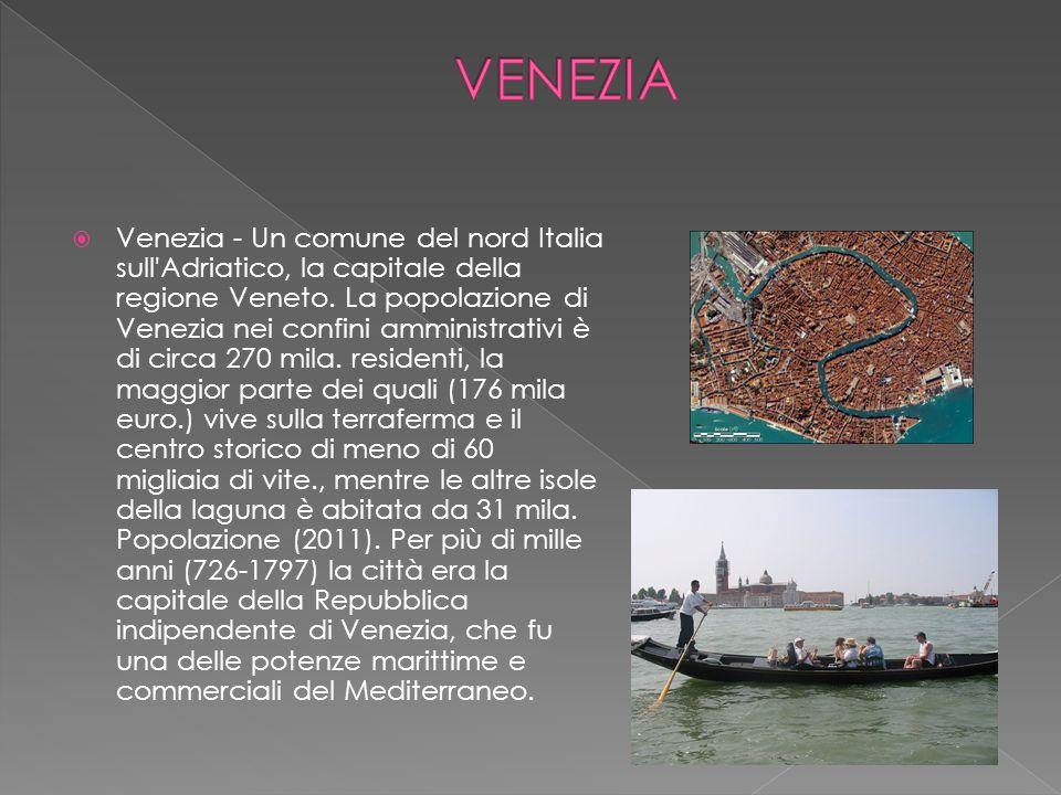  Venezia - Un comune del nord Italia sull'Adriatico, la capitale della regione Veneto. La popolazione di Venezia nei confini amministrativi è di circ