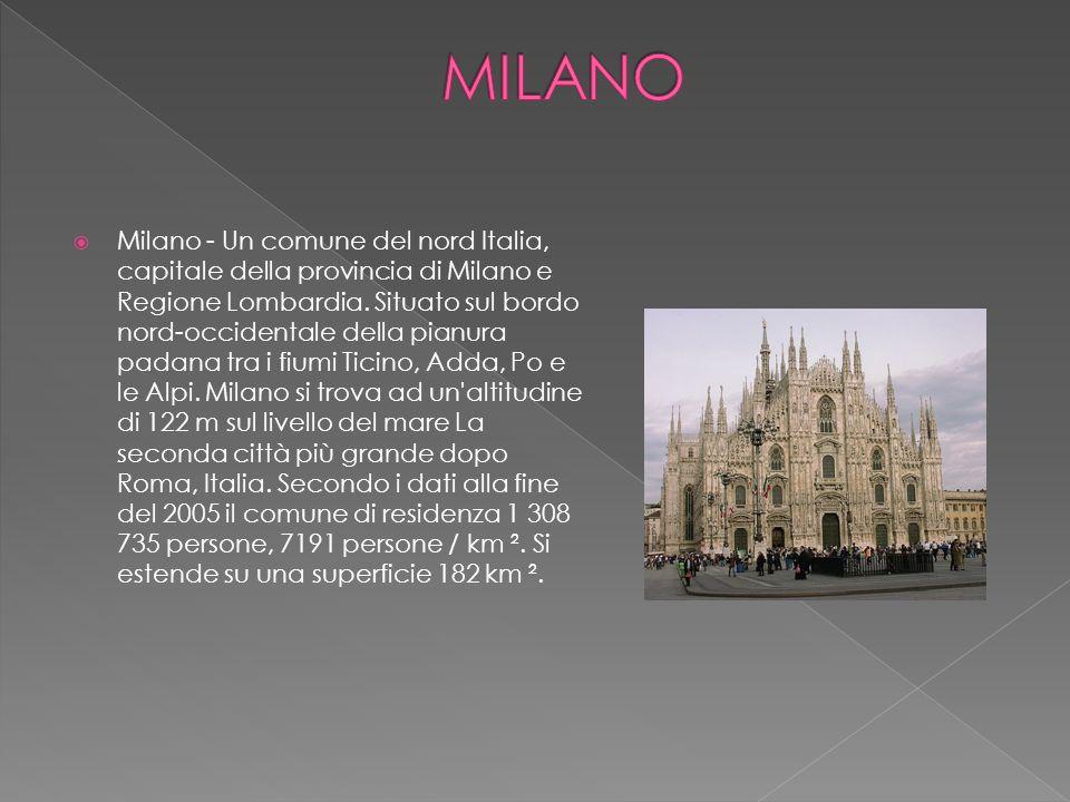  Milano - Un comune del nord Italia, capitale della provincia di Milano e Regione Lombardia. Situato sul bordo nord-occidentale della pianura padana