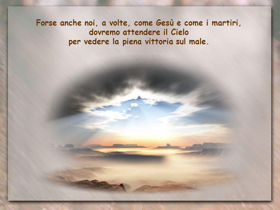La sua è la vittoria di chi affronta il dolore per amore, di chi crede nella vita dopo la morte.