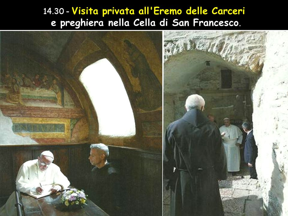 13.15 - Pranzo con i poveri assistiti dalla Caritas nel Centro a Piazzale Donegiani in Santa Maria degli Angeli.