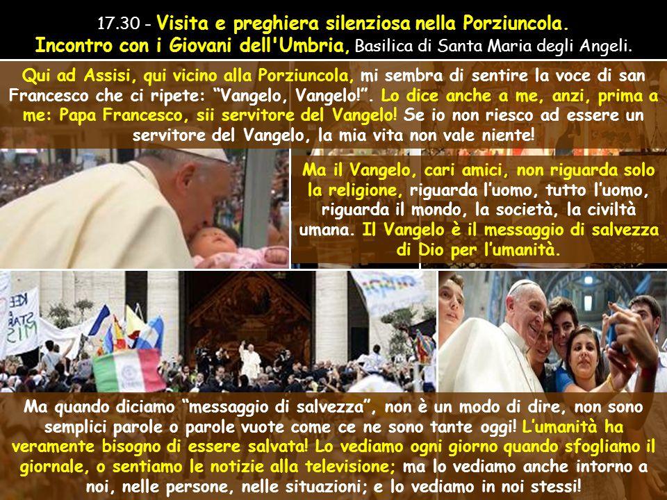 16.15 - Venerazione del corpo di Santa Chiara.
