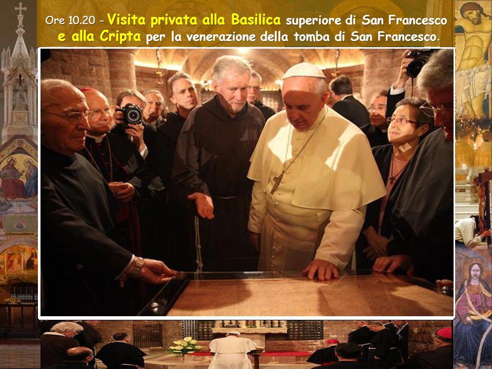 Assisi, 4 ottobre 2013 Ore 10.20 - Visita privata alla Basilica superiore di San Francesco e alla Cripta per la venerazione della tomba di San Francesco.