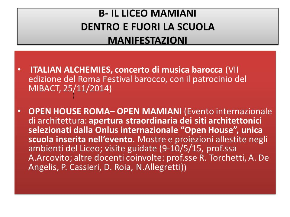 B- IL LICEO MAMIANI DENTRO E FUORI LA SCUOLA MANIFESTAZIONI ITALIAN ALCHEMIES, concerto di musica barocca (VII edizione del Roma Festival barocco, con