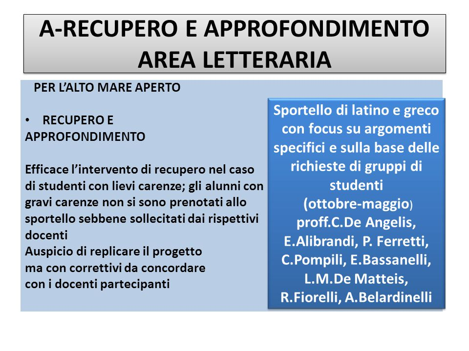 A-RECUPERO E APPROFONDIMENTO AREA LETTERARIA Certamina di latino e greco (prof.ssa T.