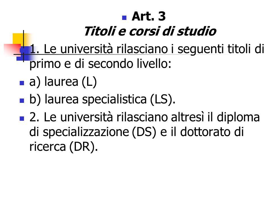 Art. 3 Titoli e corsi di studio 1.